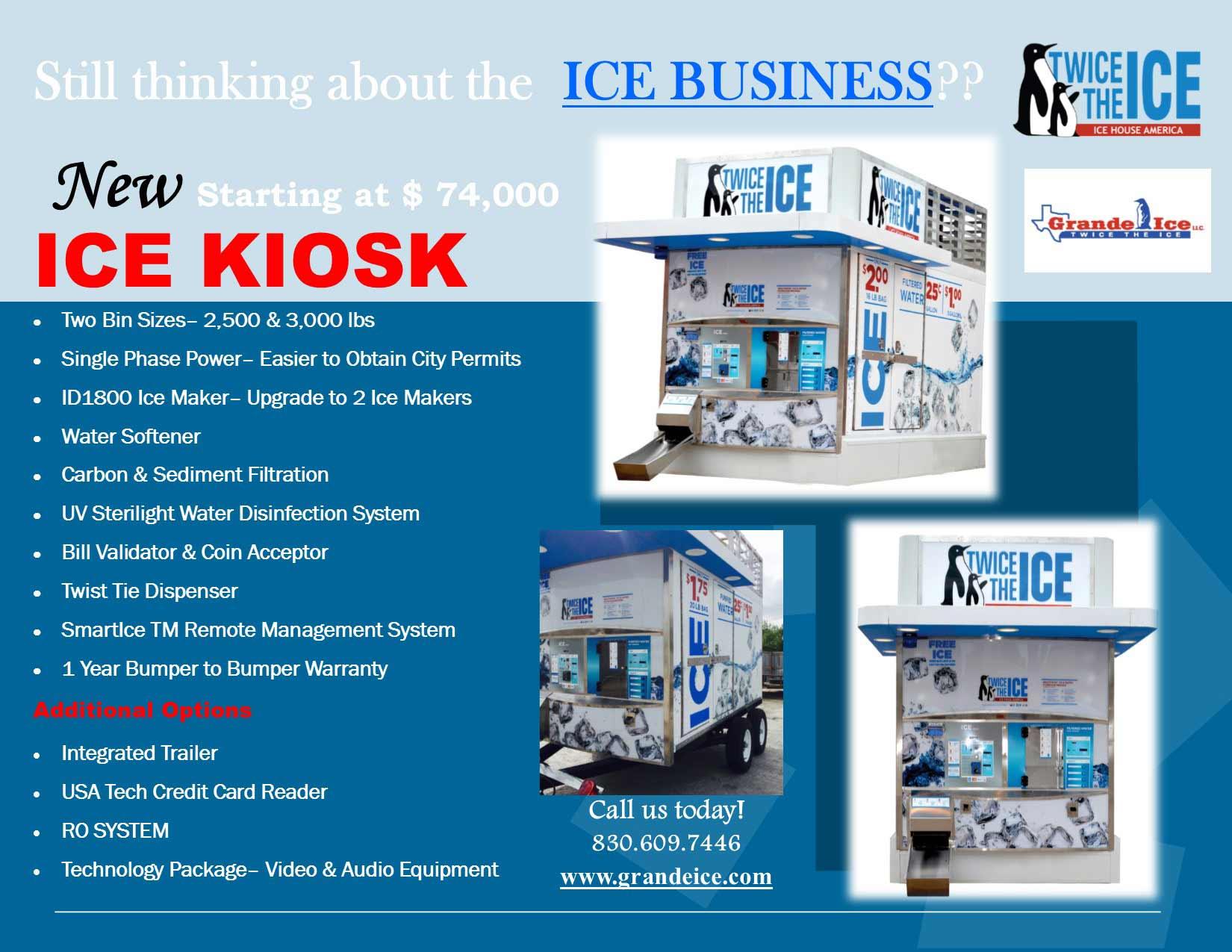 ICE KIOSK- 6.7' W x 12'D x 10.3' H 6.7'W x 16' D x 10.3'H 2,500 /3,000 LBS OF ICE